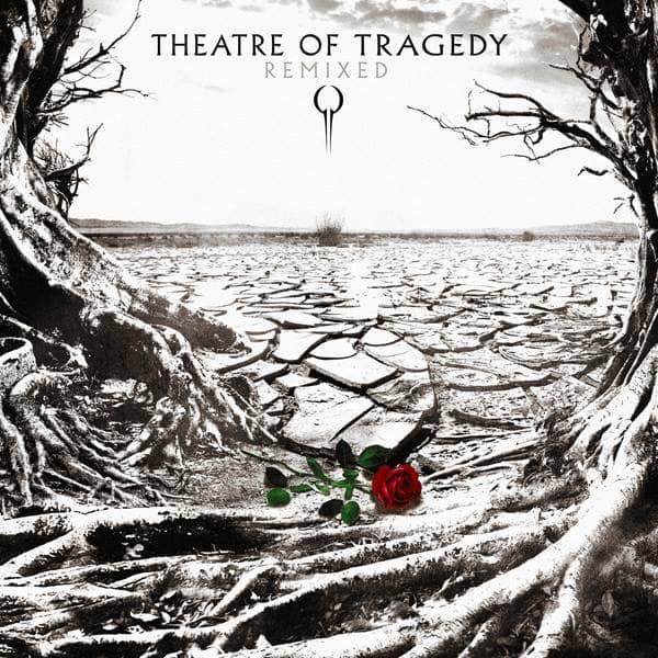 THEATRE OF TRAGEDY / シアター・オヴ・トラジディ / REMIXED<DIGI>