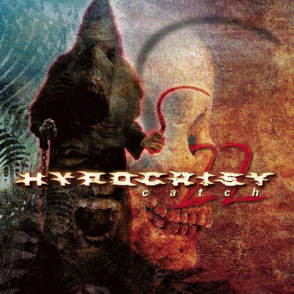 HYPOCRISY / ヒポクリシー / CATCH 22
