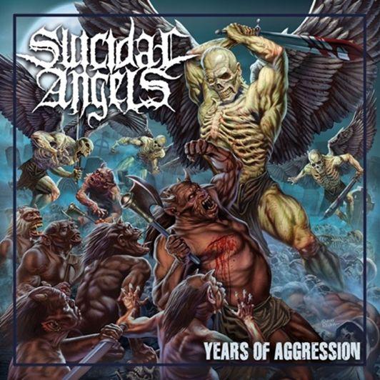 SUICIDAL ANGELS / スイサイダル・エンジェルズ / YEARS OF AGGRESSION<DIGI>