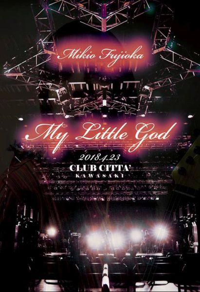 MIKIO FUJIOKA / 藤岡幹大 / 藤岡幹大 of TRICK BOX / LIVE DVD [-My Little God@CLUB CITTA KAWASAKI-]