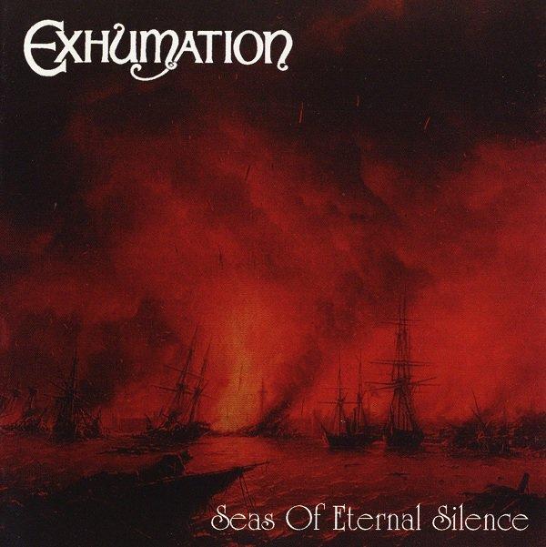 EXHUMATION / エグズメーション / SEAS OF ETERNAL SILENCE