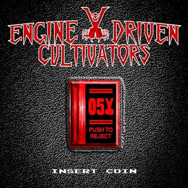 ENGINE DRIVEN CULTIVATORS / INSERT COIN