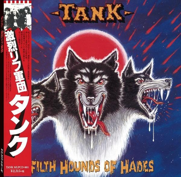 TANK(ORIGINAL) / タンク / FILTH HOUNDS OF HADES / 激烈リフ軍団 <紙ジャケット>