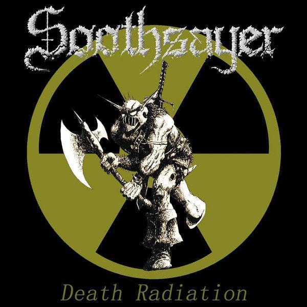 SOOTHSAYER / DEATH RADIATION