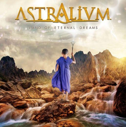 ASTRALIUM / アストラリウム / LAND OF ETERNAL DREAMS / ランド・オブ・エターナル・ドリームス