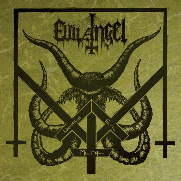 EVIL ANGEL / UNHOLY EVIL METAL