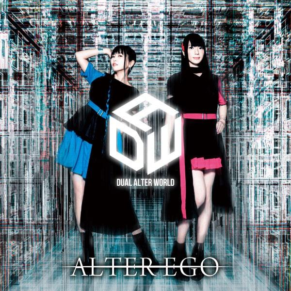 Dual Alter World / デュアル・オルター・ワールド  / ALTER EGO / オルター・エゴ<豪華盤/CD+DVD>