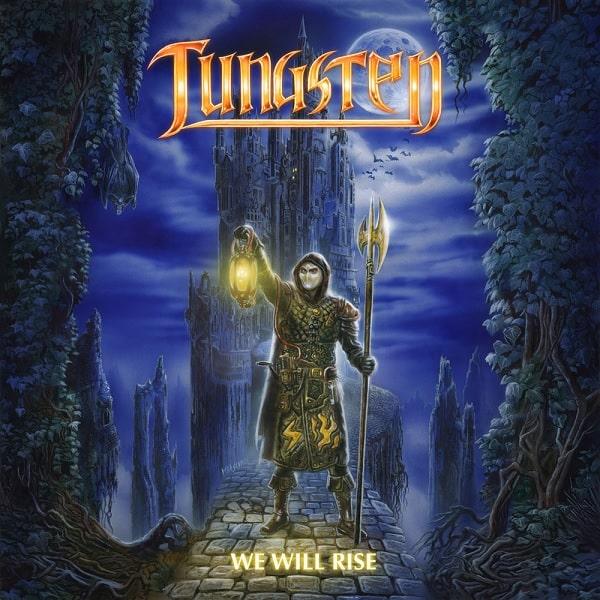 TUNGSTEN / タングステン / WE WILL RISE / ウィ・ウィル・ライズ