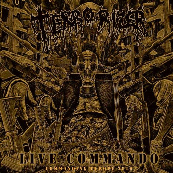 TERRORIZER / テロライザー / LIVE COMMANDO COMMANDING EUROPE 2019<DIGI>