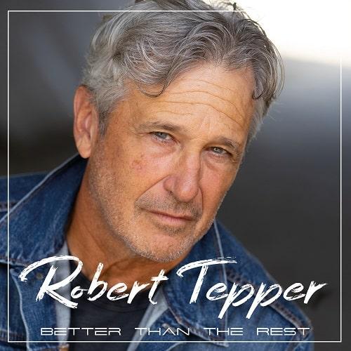 ROBERT TEPPER / ロバート・テッパー / BETTER THAN THE REST
