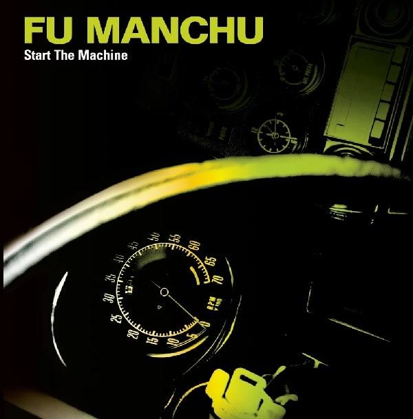 FU MANCHU / フー・マンチュー / START THE MACHINE<PAPERSLEEVE>