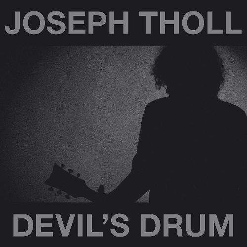 JOSEPH THOLL / DEVIL'S DRUM<SLIPCASE>