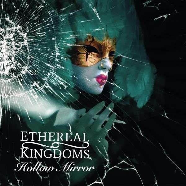 ETHEREAL KINGDOM / HOLLOW MIRROR