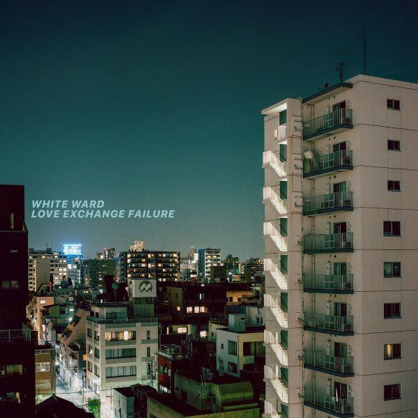 WHITE WARD / ホワイト・ワード / LOVE EXCHANGE FAILURE<DIGI>