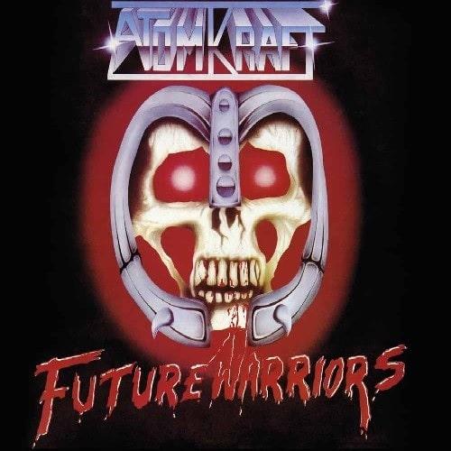 ATOMKRAFT / FUTURE WARRIORS<DIGI>