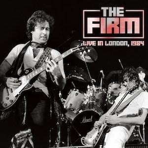 THE FIRM / ファーム / Live In London, 1984 / ライブ・イン・ロンドン・1984<2CD/直輸入盤国内仕様>