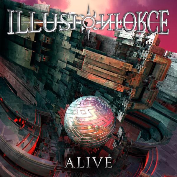 ILLUSION FORCE / イリュージョン・フォース / ALIVE / アライヴ