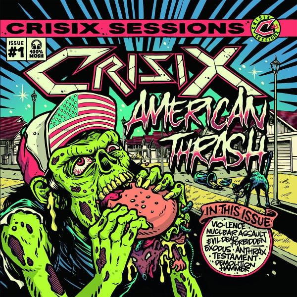 CRISIX / クライシックス / SESSIONS:#1 AMERICAN THRASH