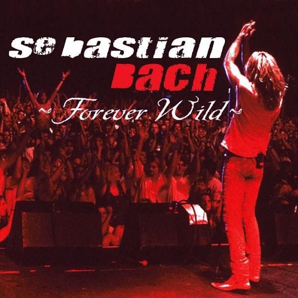 SEBASTIAN BACH / セバスチャン・バック / FOREVER WILD (LOS ANGELES / 2003) <2LP>