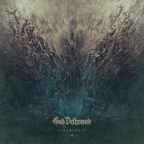 GOD DETHRONED / ゴッド・デスローンド / ILLUMINATI