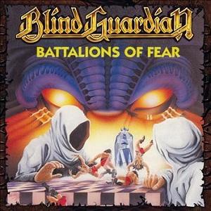 BLIND GUARDIAN / ブラインド・ガーディアン / BATTALIONS OF FEAR