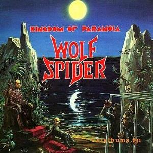 WOLF SPIDER / KINGDOM OF PARANOIA