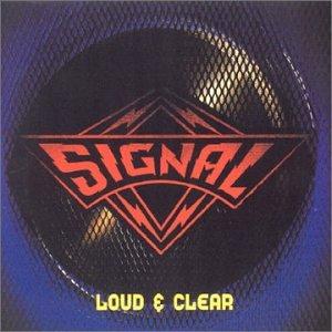 SIGNAL / シグナル / LOUD & CLEAR