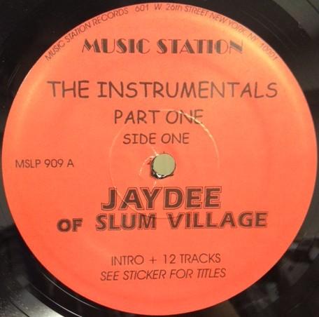 J DILLA aka JAY DEE / ジェイディラ ジェイディー / INSTRUMENTALS PART ONE