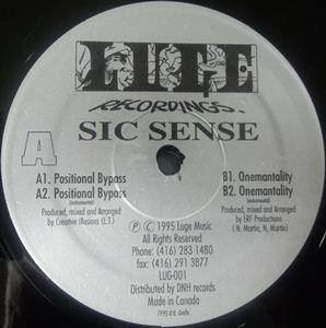 SIC SENSE (HIP HOP) / POSITIONAL BYASS / ONEMANTALITY