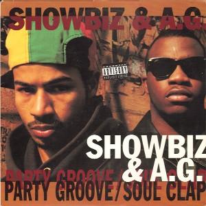 SHOWBIZ & A.G. / ショウビズ&A.G. / PARTY GROOVE / SOUL CLAP - US ORIGINAL PRESS -