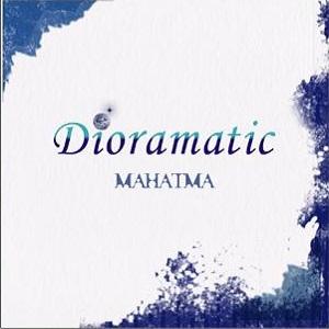 MAHATMA / マハトマ (Japan) / DIORAMATIC / ジオラマティック<CD-R>