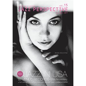 JAZZ PERSPECTIVE / VOL.15 / ジャズ・パースペクティヴ