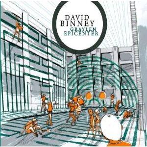 DAVID BINNEY / デヴィッド・ビニー / Graylen Epicenter