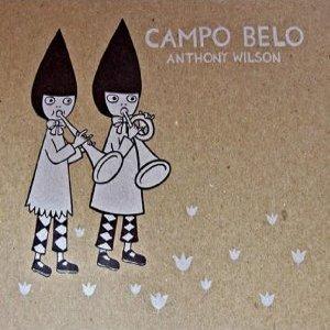 ANTHONY WILSON / アンソニー・ウィルソン / Campo Belo