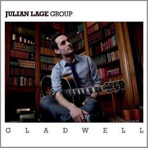 JULIAN LAGE / ジュリアン・レイジ / Gladwell