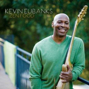 KEVIN EUBANKS / ケヴィン・ユーバンクス / Zen Food