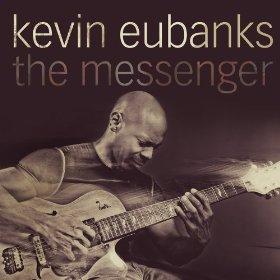 KEVIN EUBANKS / ケヴィン・ユーバンクス / The Messenger