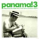 V.A.(PANAMA!) / パナマ / PANAMA! 3 - CALYPSO PANAMENO, GUAJIRA JAZZ & CUMBIA TIPICA ON THE ISTHMUS 1960-75