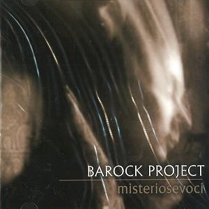 BAROCK PROJECT / バロック・プロジェクト / MISTERIOSEVOCI
