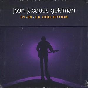JEAN-JACQUES GOLDMAN / ジャン=ジャック・ゴールドマン / 81 - 89 LA COLLECTION