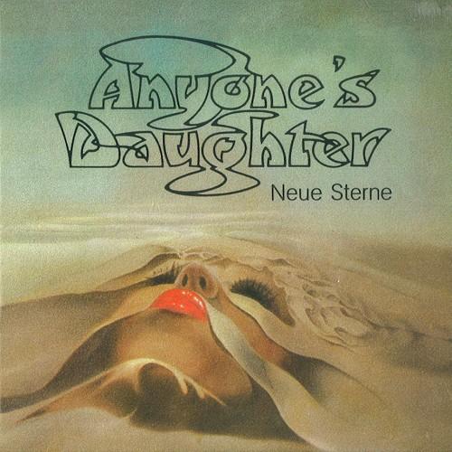 ANYONE'S DAUGHTER / エニワンズ・ドーター / NEUE STERNE - DIGITAL REMASTER
