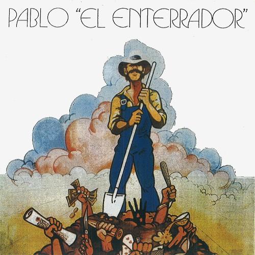 PABLO EL ENTERRADOR / パブロ・エル・エンテラドール / PABLO EL ENTERRADOR - REMASTER