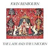JOHN RENBOURN / ジョン・レンボーン / ザ・レディ・アンド・ザ・ユニコーン