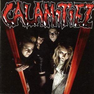 CALAMITIEZ / CALAMITIEZ