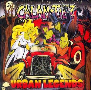 CALAMITIEZ / URBAN LEGENDS