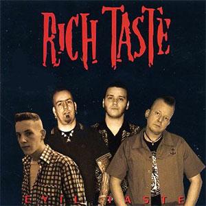 RICH TASTE / リッチテイスト / EVIL TASTE