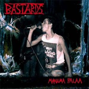 BASTARDS / バスターズ / MAAILMA PALAA