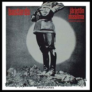 BASTARDS / バスターズ / JARJETON MAAILMA