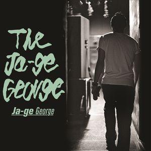 JAGE-GEORGE / JAGE-GEORGE / ジャーゲ・ジョージ