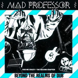 MAD PROFESSOR / マッド・プロフェッサー / DUB ME CRAZY VOL. 2&3 (2in1) / ダブ・ミー・クレイジー VOL. 2&3 (2in1)
